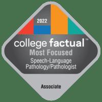 Most Focused Associate Degree Colleges for Speech-Language Pathology/Pathologist